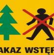 Okresowy zakaz wstępu na szlaki turystyczne.